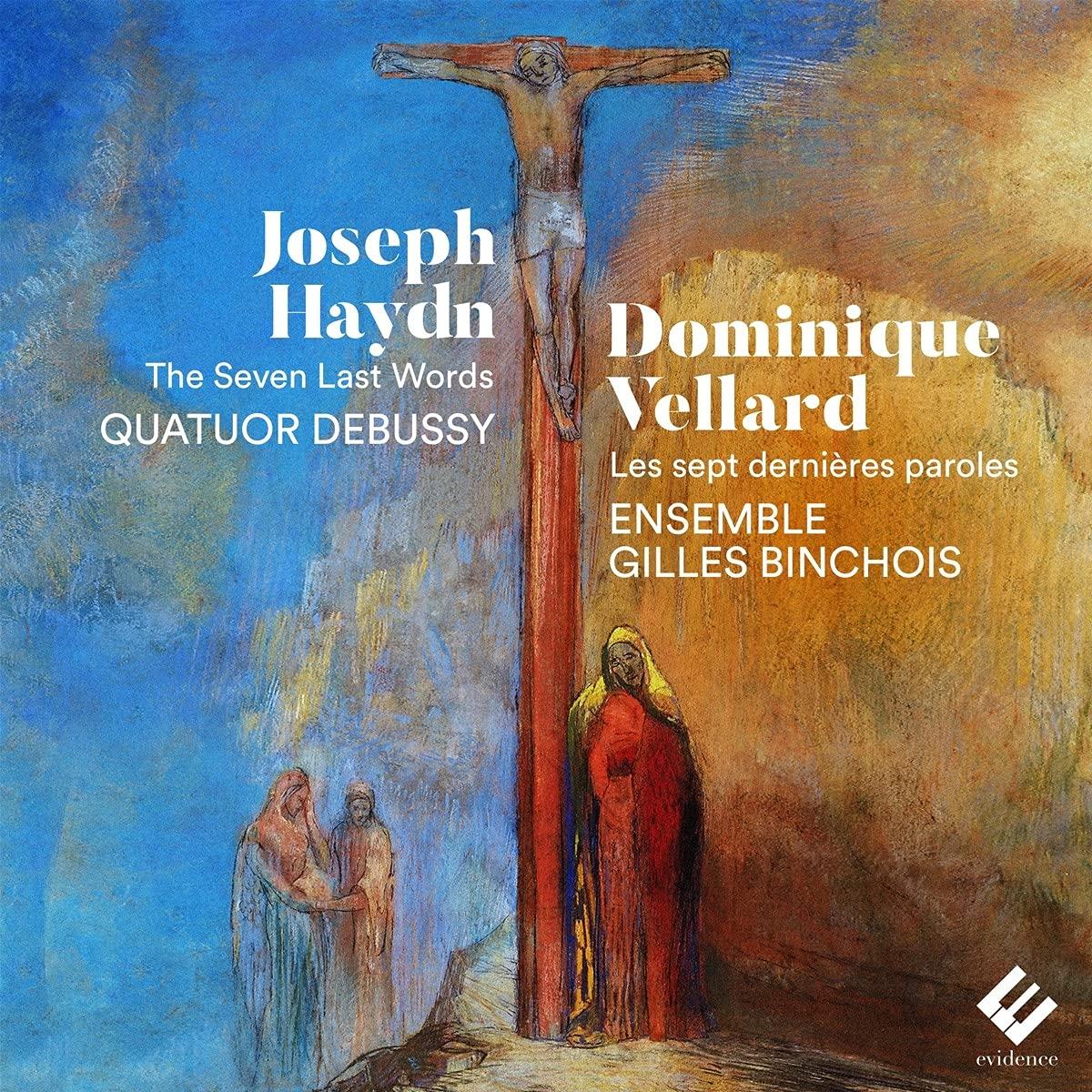 Haydn / Vellard: The Seven Last Words - Quatuor Debussy