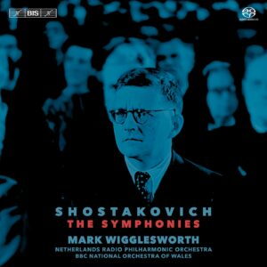Dmitri Shostakovich: Fifteen Symphonies - Mark Wigglesworth