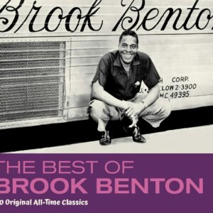 Best Of Brook Benton, 30 Original All-Time Classics - Brook Benton