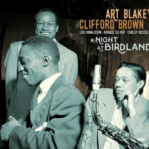 A Night At Birdland - Art Blakey & Clifford Brown