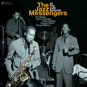The Jazz Messengers At The Café Bohemia (Vinyl) - Art Blakey & The Jazz Messengers