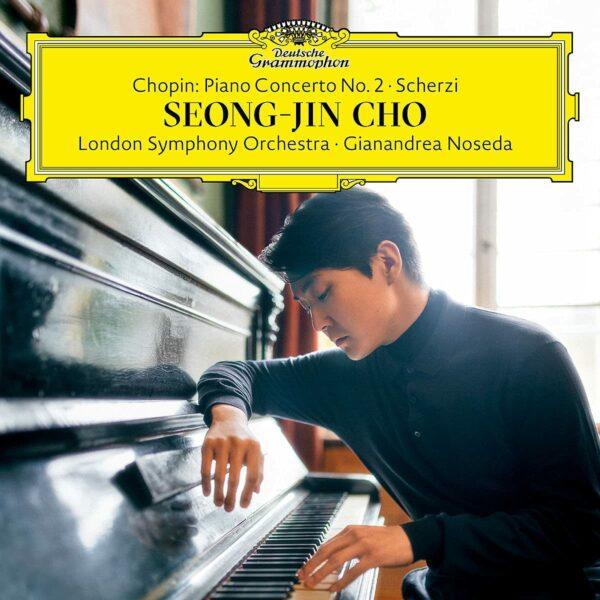 Chopin: Piano Concerto No. 2; Scherzi - Seong-Jin Cho