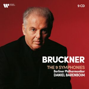 Bruckner: 9 Symphonies - Daniel Barenboim