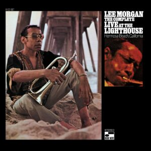 The Complete Live At The Lighthouse - Lee Morgan