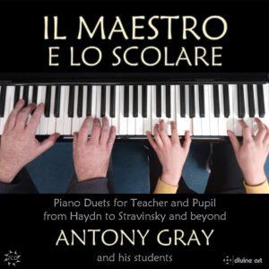 Il Maestro E Lo Scolari: Duets For Teacher And Student - Antony Gray