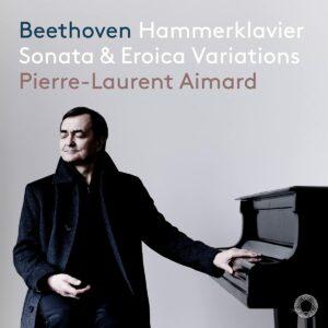 Beethoven: Hammerklavier Sonata & Eroica Variations - Pierre-Laurent Aimard