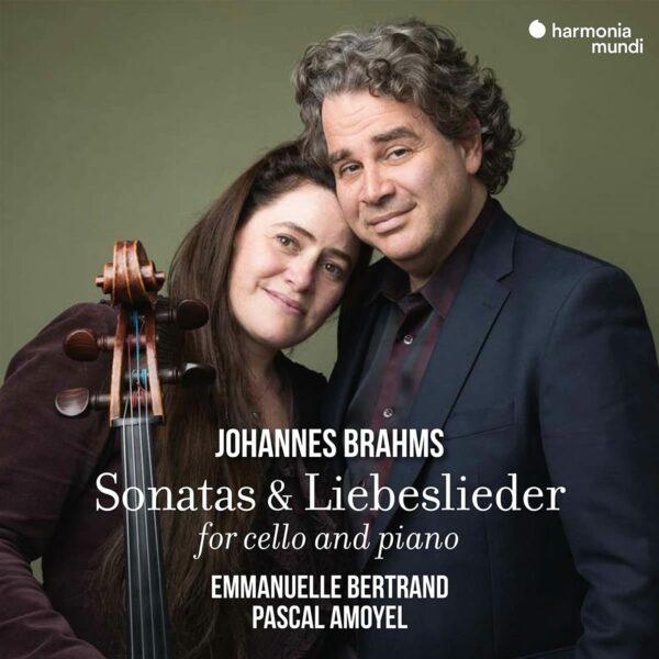 Brahms: Sonatas & Liebeslieder - Emmanuelle Bertrand