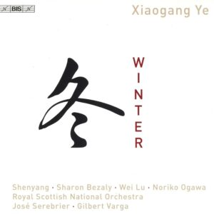 Xiaogang Ye: Winter - Jose Serebrier