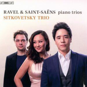 Ravel / Saint-Saëns: Piano Trios - Sitkovetsky Trio