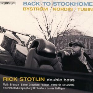 Back To Stockhome, Works For Double Bass - Rick Stotijn