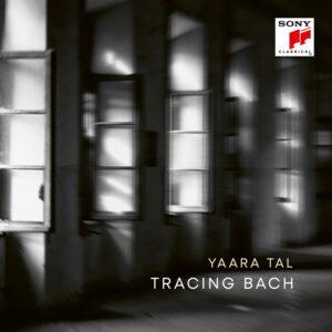 Tracing Bach - Yaara Tal