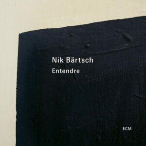 Entendre (Vinyl) - Nik Bartsch