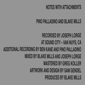 Notes With Attachments (Vinyl) - Pino Palladino & Blake Mills
