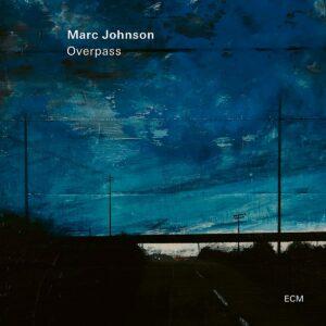 Overpass - Marc Johnson