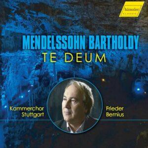 Mendelssohn: Te Deum - Frieder Bernius