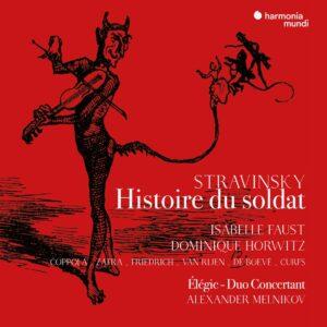 Stravinsky: L'Histoire Du Soldat (Version française) - Isabelle Faust