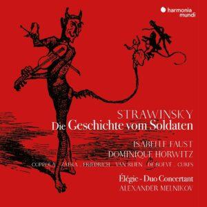 Stravinsky: Die Geschichte vom Soldaten (Deutsche Version) - Isabelle Faust