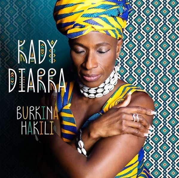 Burkina Hakili (Vinyl) (Vinyl) - Kady Diarra