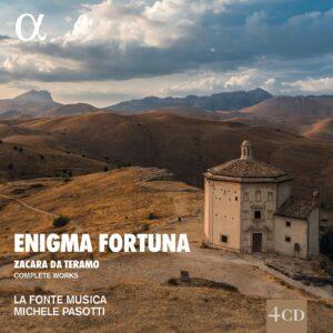 Antonio 'Zacara' Da Teramo: Enigma Fortuna (Complete Works) - La Fonte Musica