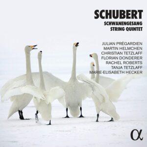 Schubert: Schwanengesang & String Quintet - Julian Pregardien