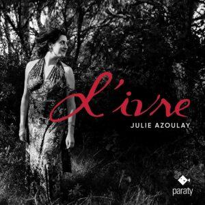 L'Ivre - Julie Azoulay