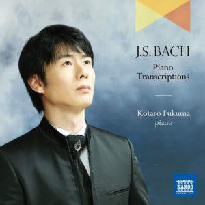 Bach: Piano Transcriptions - Kotaro Fukuma