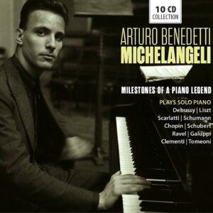 Milestones Of A Piano Legend - Arturo Benedetti Michelangeli