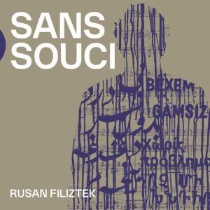Sans Souci - Rusan Filiztek