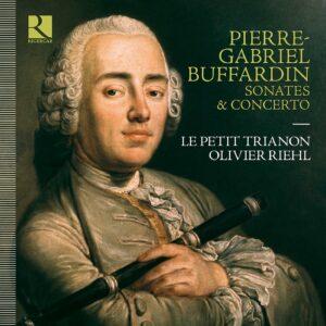 Pierre-Gabriel Buffardin: Sonates & Concerto - Le Petit Trianon