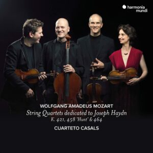 Mozart: String Quartets Dedicated To Haydn, K421, 458 'Hunt' & 464 - Cuarteto Casals