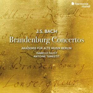 Bach: Brandenburg Concertos - Isabelle Faust