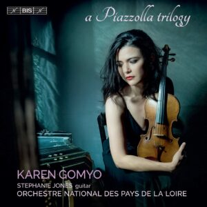 A Piazzolla Trilogy - Karen Gomyo