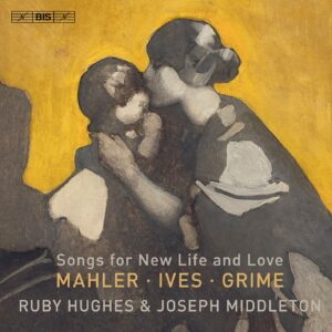 Songs for New Life and Love - Ruby Hughes