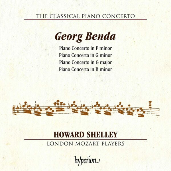 Frantisek Benda: The Classical Piano Concerto - Howard Shelley