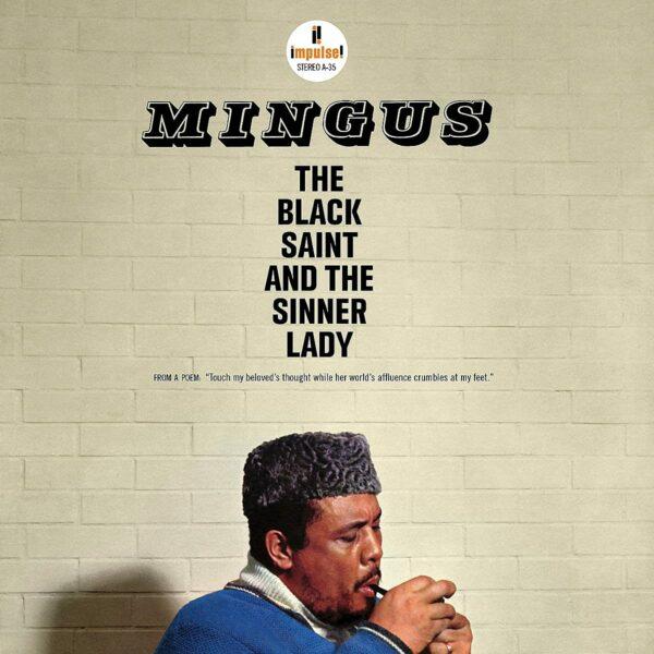The Black Saint And The Sinner Lady (Vinyl) - Charles Mingus
