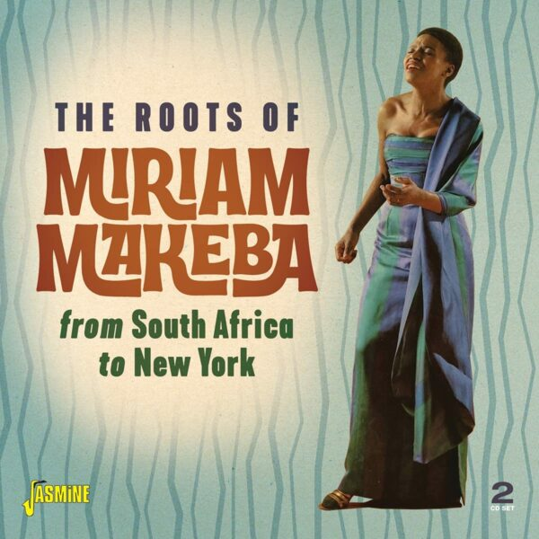 The Roots Of Miriam Makeba, From South Africa To New York