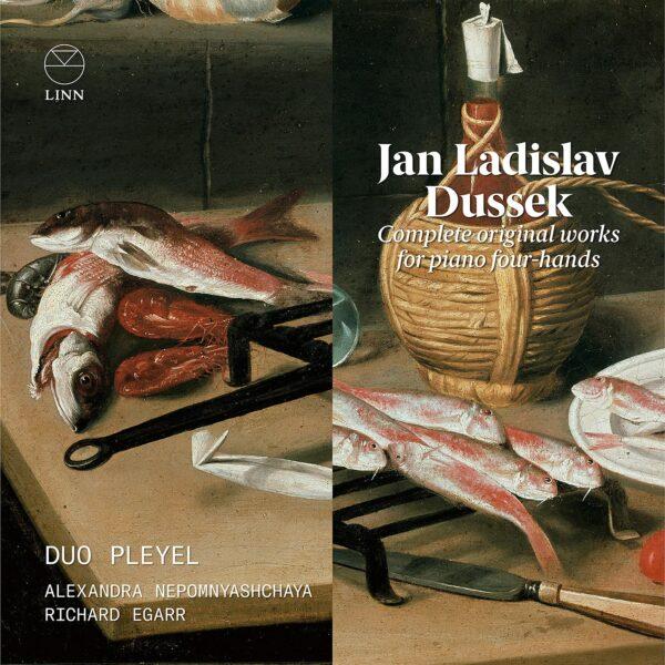 Jan Ladislav Dussek: Complete Original Works For Piano Four-Hands - Duo Pleyel