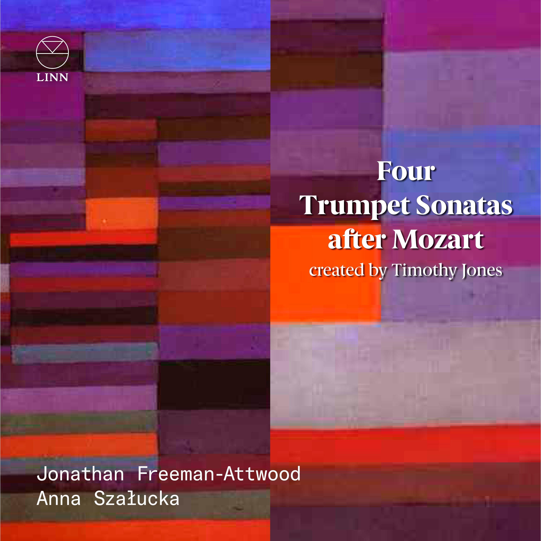 Four Trumpet Sonatas after Mozart - Jonathan Freeman-Attwood