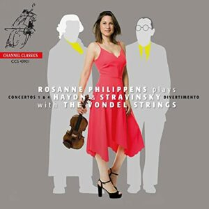 Rosanne Philippens plays Haydn and Stravinsky - Rosanne Philippens