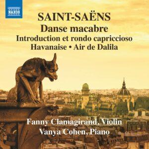 Saint-Saëns: Music For Violin & Piano Vol.3, Transcriptions - Fanny Clamagirand & Vanya Cohen
