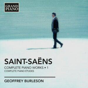 Saint-Saëns : Les œuvres pour piano, Vol. 1. Burleson.