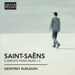 Saint-Saëns : L'œuvre pour piano, Vol. II. Burleson.