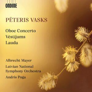 Vasks: Concerto For Oboe And Orchestra - Albrecht Mayer