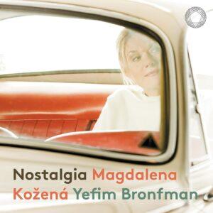 Nostalgia - Magdalena Kozena & Yefim Bronfman