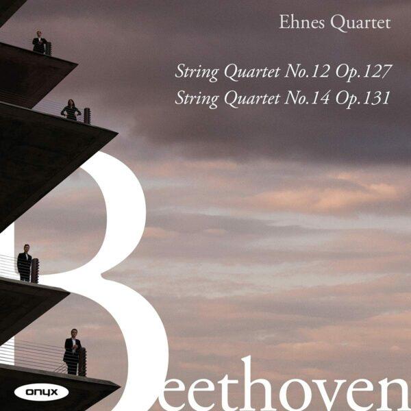 Beethoven: String Quartets Nos.12 & 14 - Ehnes Quartet
