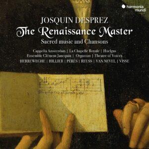 Josquin Desprez - The Renaissance Master - Cappella Amsterdam