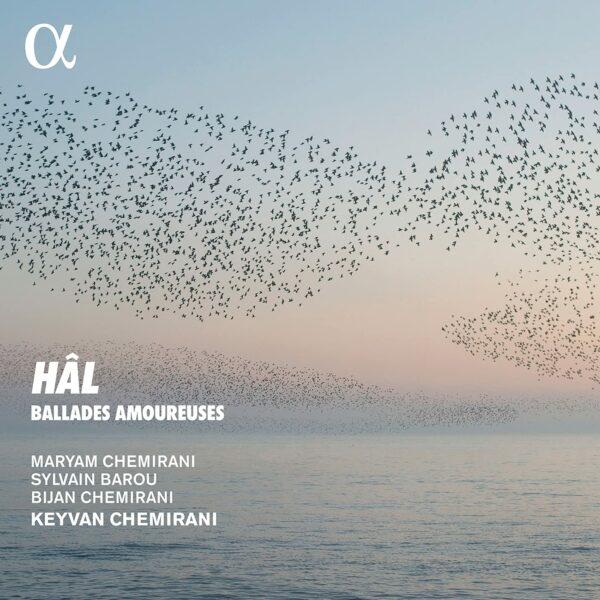Hal, Ballades Amoureuses - Keyvan Chemirani