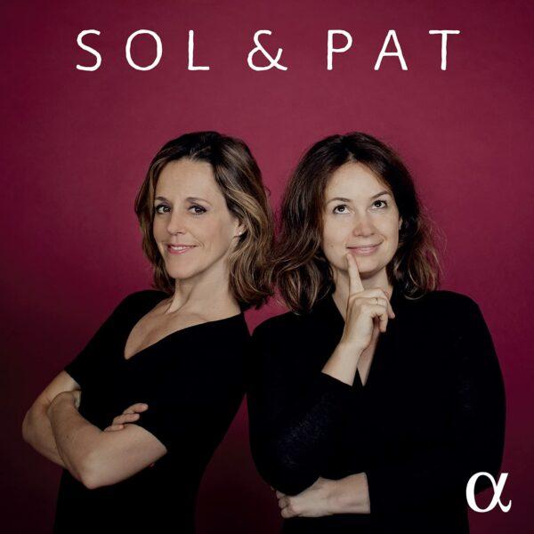 Various Composers: Sol & Pat - Patricia Kopatchinskaja & Sol Gabetta