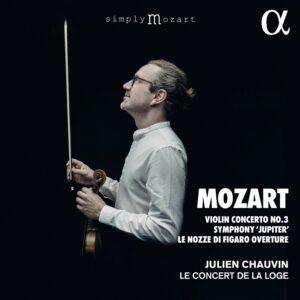 Mozart: Violin Concerto No. 3, Symphony 'Jupiter', Le nozze di Figaro Overture - Le Concert de la Loge