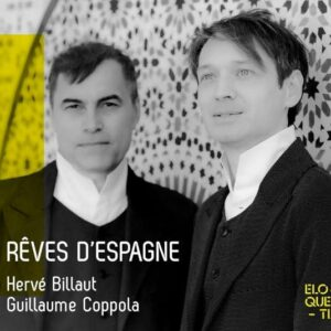 Rêves d'Espagne - Herve Billaut & Guillaume Coppola